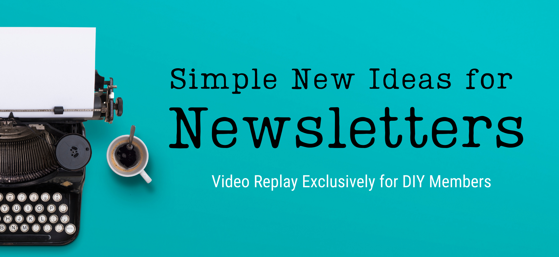 ICYMI: Simple New Ideas for Newsletters