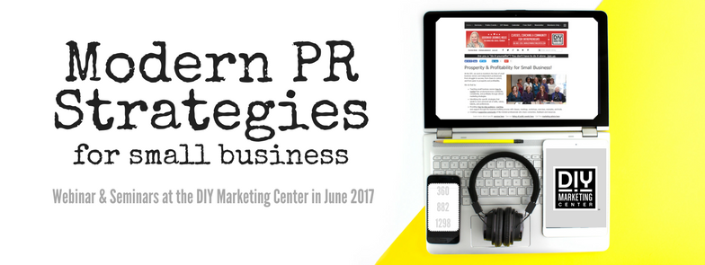 June Webinar & Seminar Modern PR Strategies for Small Business