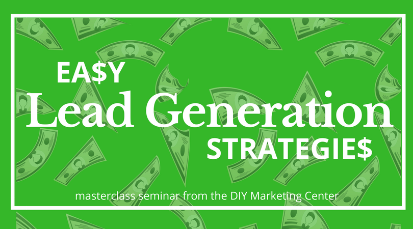 Easy Lead Generation Strategies Seminar