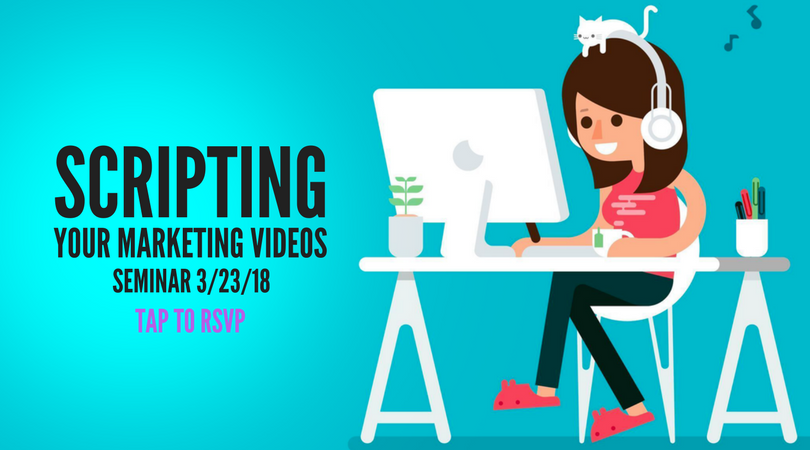 Scripting Your Marketing Videos seminar