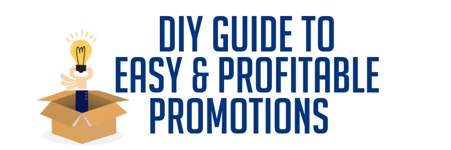 DIY Guide to Easy & Profitable Promotions Seminar on Friday