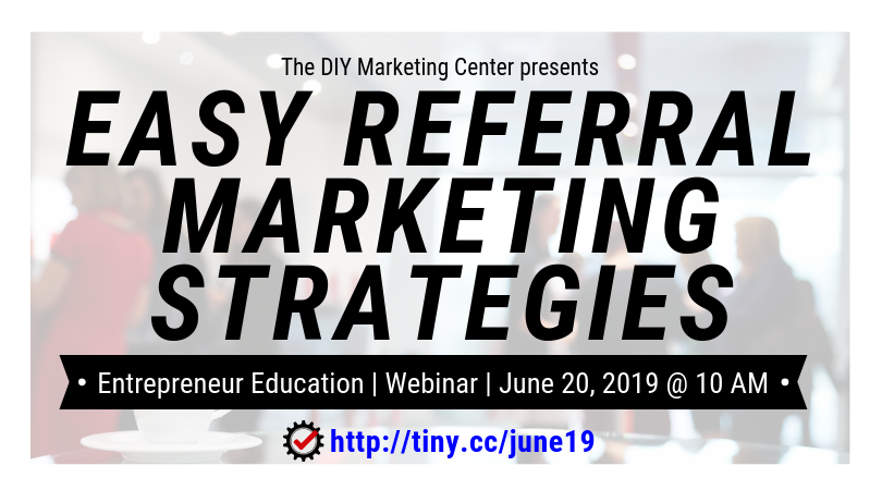 Easy Referral Marketing Strategies Webinar on Thursday