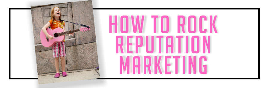 How to Rock Reputation Marketing Webinar on Thursday