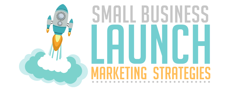 Small Business Launch Marketing Strategies Webinar on Thursday
