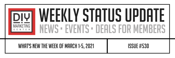 DIY Weekly Status Update � March 1-5, 2021 � #530