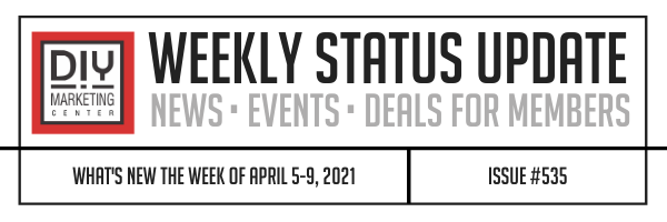 DIY Weekly Status Update � April 5-9, 2021 � #535
