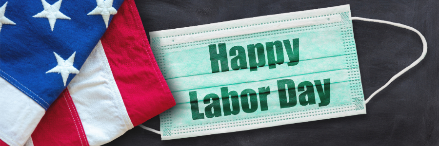 Happy Labor Day to YOU!