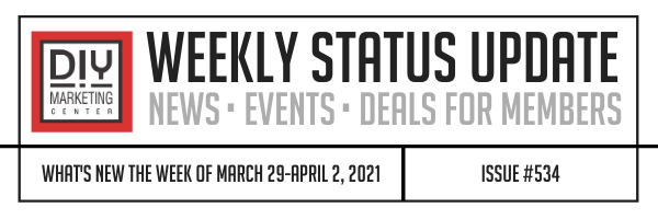 DIY Weekly Status Update � March 29-April 2, 2021 � #534