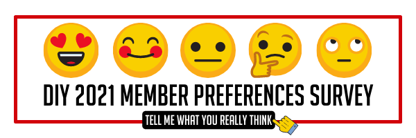 What do you really think? Take the Member Preferences Survey!