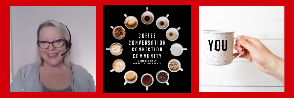 Coffee, Conversation, Connection, Community on Wednesday
