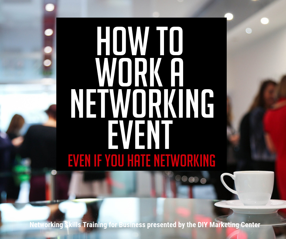 How to Work a Networking Event Even if You Hate Networking
